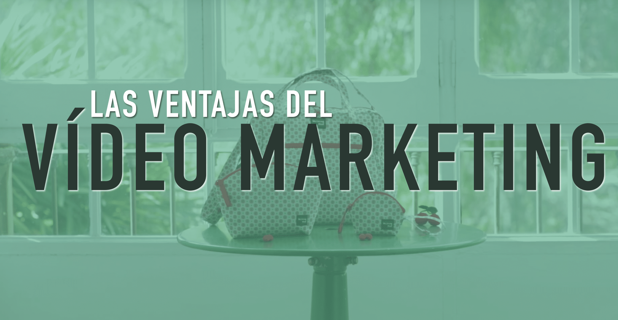 Ventajas del vídeo marketing