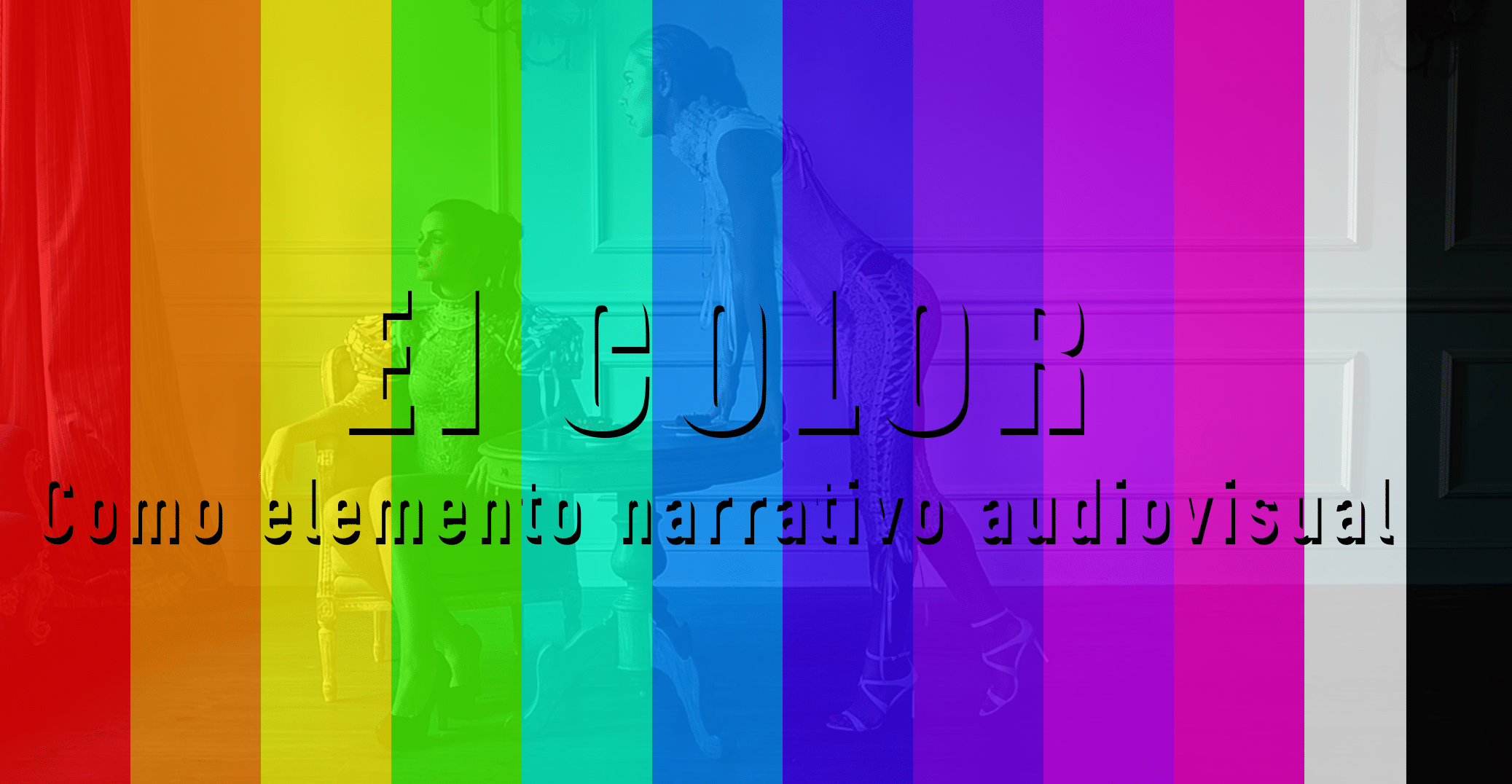 Color elemento narrativo audiovisual
